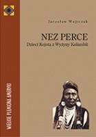 Nez Perce. Dzieci Kojota z Wyżyny Kolumbii