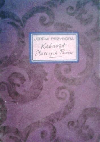 Okładka książki Kabaret Starszych Panów