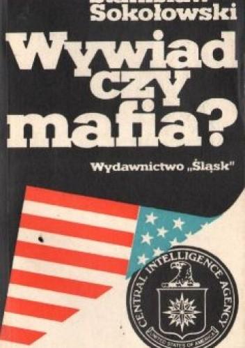 Okładka książki Wywiad czy mafia?