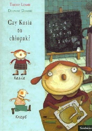 Okładka książki Czy Kasia to chłopak?