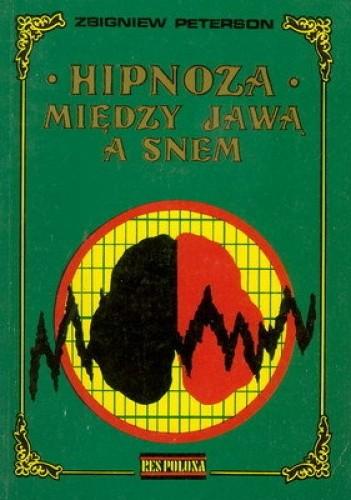 Okładka książki Hipnoza między jawą a snem