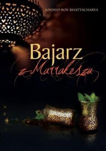 Okładka książki Bajarz z Marakeszu