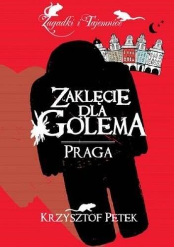 Okładka książki Zaklęcie dla Golema. Praga
