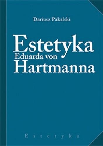 Okładka książki Estetyka Eduarda von Hartmanna
