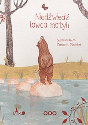 Okładka książki Niedźwiedź łowca motyli