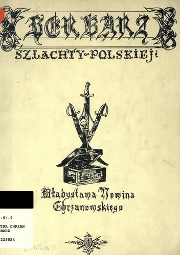 Okładka książki Herbarz szlachty polskiej Władysława Nowina Chrzanowskiego
