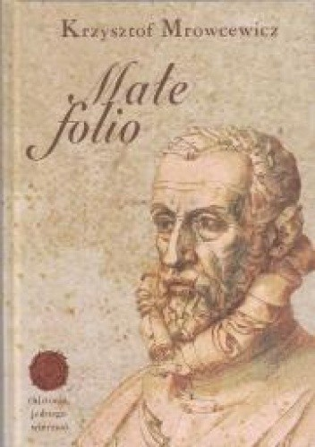 Okładka książki Małe folio. Historia jednego wiersza