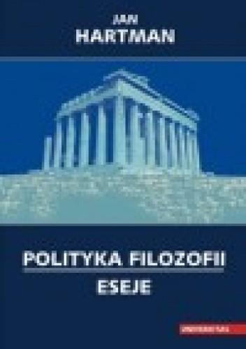 Okładka książki Polityka filozofii. Eseje