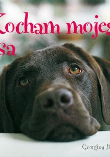 Okładka książki Kocham mojego psa