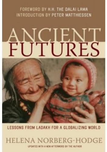 Okładka książki Ancient Futures: : Learning From Ladakh