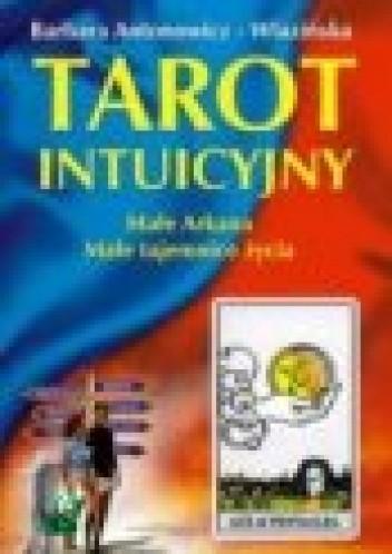Okładka książki Tarot intuicyjny. Małe Arkana