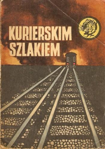 Okładka książki Kurierskim Szlakiem