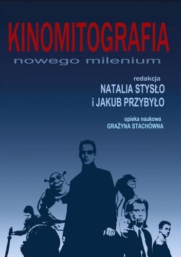 Okładka książki Kinomitografia nowego milenium