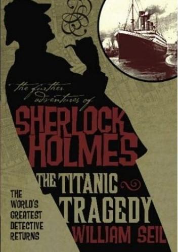 Okładka książki The Titanic Tragedy