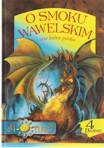 Okładka książki O smoku wawelskim i inne baśnie polskie