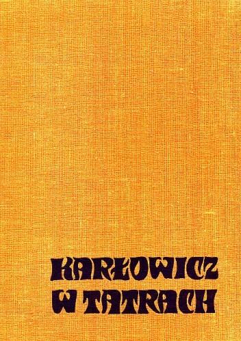 Okładka książki Karłowicz w Tatrach