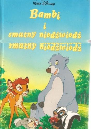 Okładka książki Bambi i smutny niedźwiedź