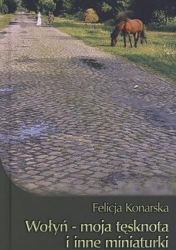 Okładka książki Wołyń - moja tęsknota i inne miniaturki