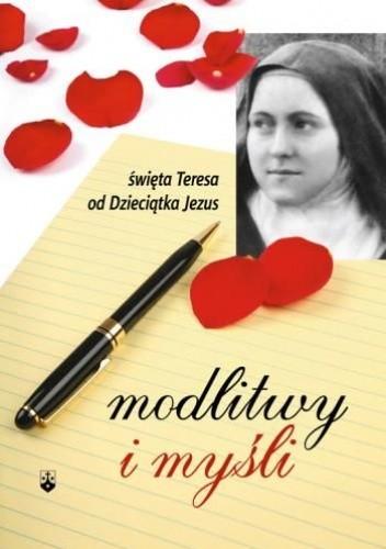 Okładka książki Modlitwy i myśli.św. Teresa od Dzieciątka Jezus
