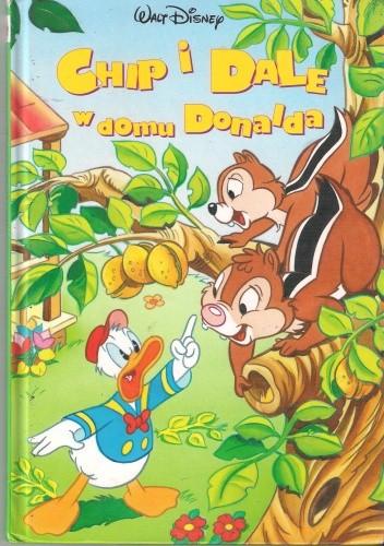 Okładka książki Chip i Dale w domu Donalda
