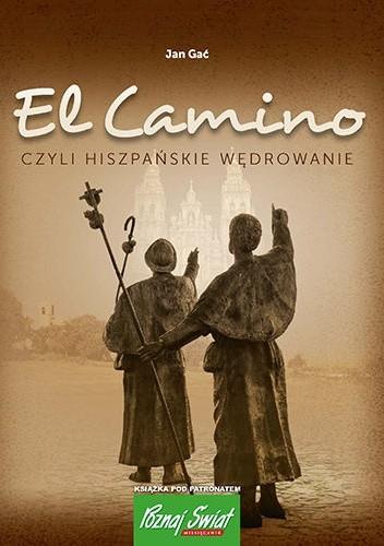 Okładka książki El Camino, czyli hiszpańskie wędrowanie