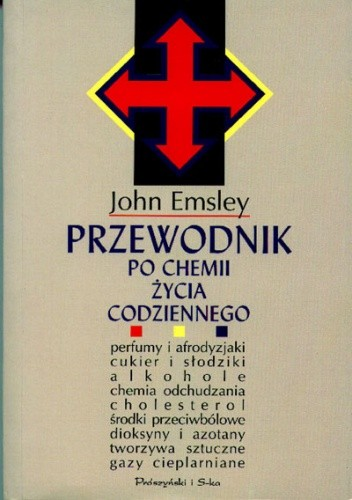 Okładka książki Przewodnik Po Chemii Życia Codziennego