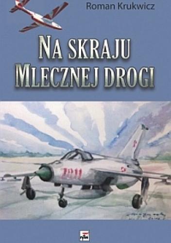 Okładka książki Na skraju Mlecznej Drogi.