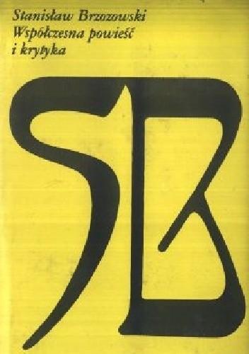 Okładka książki Współczesna powieść i krytyka