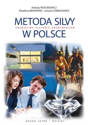 Okładka książki Metoda Silvy. Prawdziwe historie absolwentów w Polsce