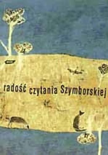 Okładka książki Radość czytania Szymborskiej