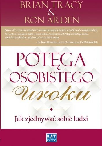 Okładka książki Potęga osobistego uroku Jak zjednywać sobie ludzi