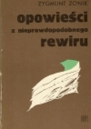 Okładka książki Opowieści z nieprawdopodobnego rewiru