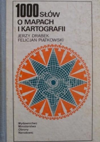 Okładka książki 1000 słów o mapach i kartografii