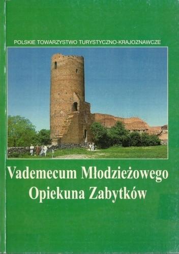 Okładka książki Vademecum młodzieżowego opiekuna zabytków