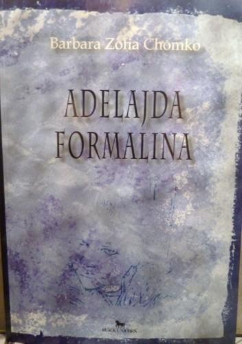 Okładka książki Adelajda Formalina