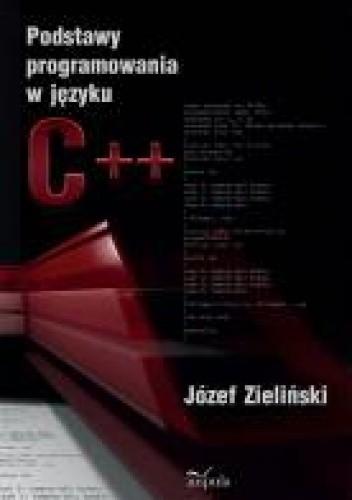 Okładka książki Podstawy programowania w języku C++