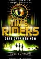 Time Riders. Czas drapieżników