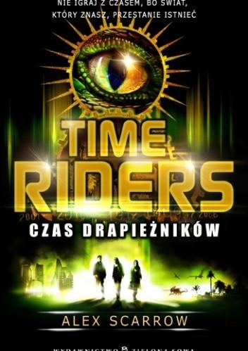 Okładka książki Time Riders. Czas drapieżników