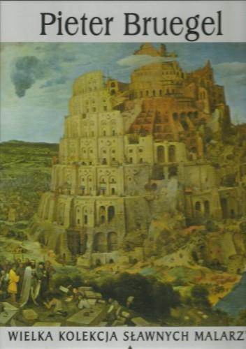 Okładka książki Pieter Bruegel między 1525 a 1530-1569