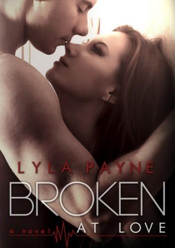 Okładka książki Broken at Love