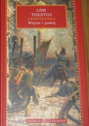 Okładka książki Wojna i pokój. Tom 1