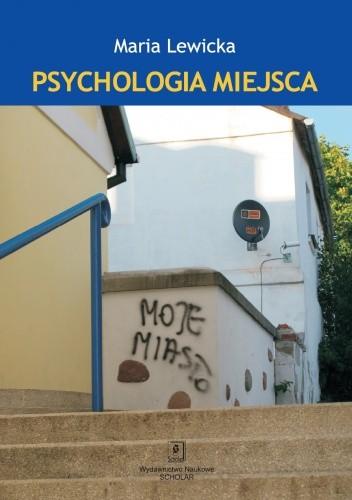 Okładka książki Psychologia miejsca