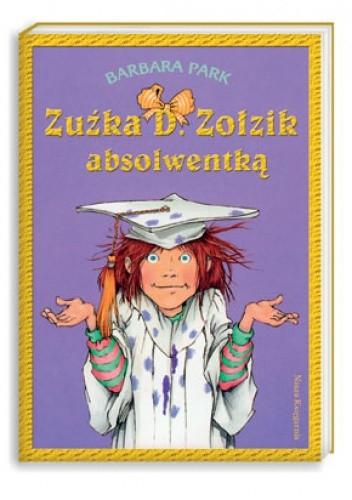 Okładka książki Zuźka D. Zołzik absolwentką