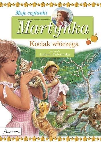 Okładka książki Martynka. Moje czytanki. Kociak włóczęga