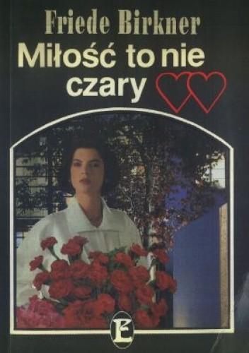Okładka książki Miłość to nie czary