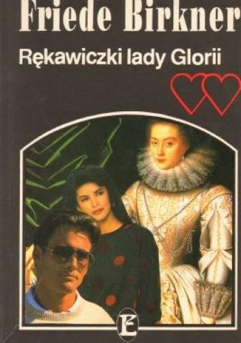 Okładka książki Rękawiczki lady Glorii