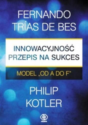 Okładka książki Innowacyjność - przepis na sukces. Model