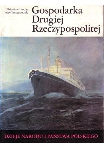 Okładka książki Gospodarka Drugiej Rzeczypospolitej