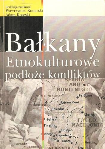Okładka książki Bałkany. Etnokulturowe podłoże konfliktów