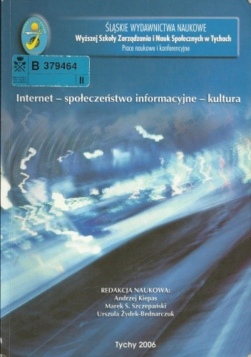 Okładka książki Internet - społeczeństwo informacyjne - kultura
